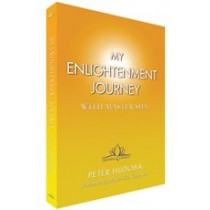 My Enlightenment Journey with Master Sha - By Master Peter Hudoba (Paperback)
