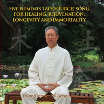 Five Elements Tao (Source) Soul Song For Soul Healing, Rejuvenation, Longevity, Immortality (CD)