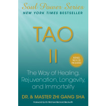Tao II, The Way of Healing, Rejuvenation, Longevity, and Immortality (Hardcover)